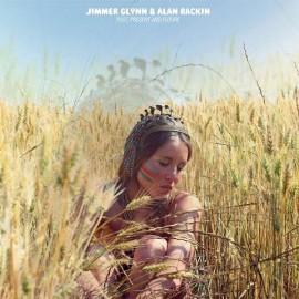 GLYNN Jimmer / RACKIN Alan : LP Past, Present And Future