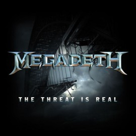 """MEGADEATH : 12""""EP The Threat Is Real"""