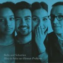 """BELLE AND SEBASTIAN : 12""""EP How To Solve Our Human Problems (Part 3)"""