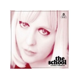 SCHOOL (the) : CD Loveless Unbeliever