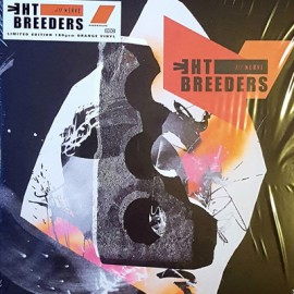 BREEDERS (the) : LP All Nerve