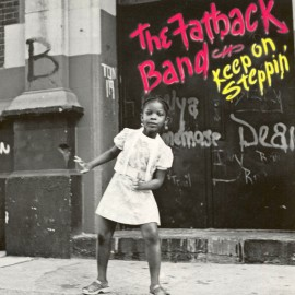 FATBACK BAND (the) : LP Keep On Steppin'