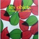 OBJETS (les) : La Saison Des Mouches