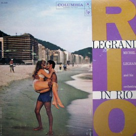 LEGRAND Michel : LP Legrand In Rio