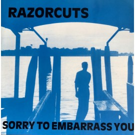 RAZORCUTS : Sorry To Embarrass You