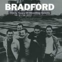BRADFORD : LPx2 Thirty Years Of Shouting Quietly