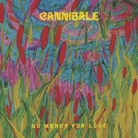 CANNIBALE : LP No Mercy For Love