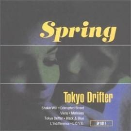 SPRING : Tokyo Drifter