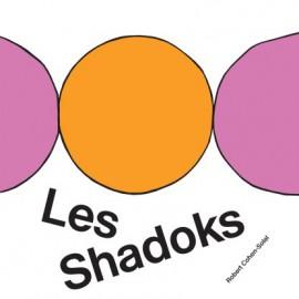 "COHEN-SOLAL Robert : LP+7""EP Les Shadoks"