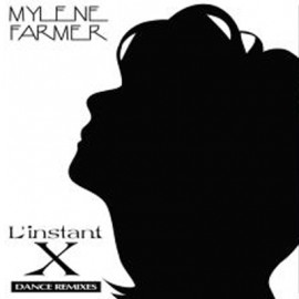 "MYLENE FARMER : 12""EP L'instant X"