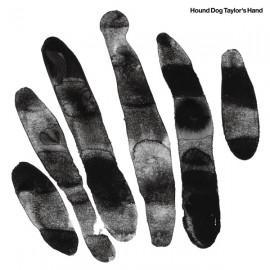 HOUND DOG TAYLOR'S HAND : LP Hound Dog Taylor's Hand