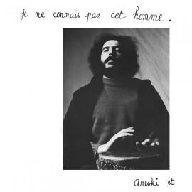 ARESKI & BRIGITTE FONTAINE : LP Je Ne Connais Pas Cet Homme