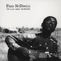 McDOWELL Fred : LP The Alan Lomax Recordings