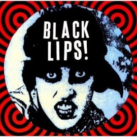 BLACK LIPS : LP S/t
