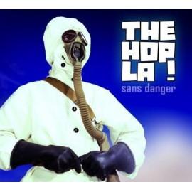 HOP LA! (the) : Sans Danger
