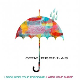 OHM BRALLAS : CDR  I Don't Want Your Friendship…I Want Your Guitar
