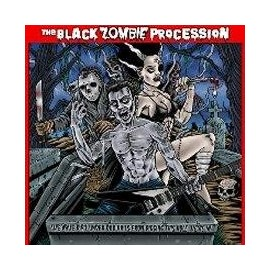 BLACK ZOMBIE PROCESSION (the) : We Have Dirt Under Our Nails From Digging This Hole We're In