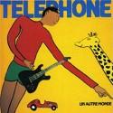 TELEPHONE : LP Un Autre Monde