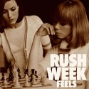 RUSH WEEK : LP Feels