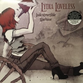 LYDIA LOVELESS : LP Indestructible Machine