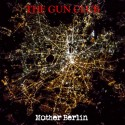 GUN CLUB (the) : LP Mother Berlin