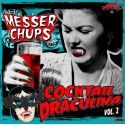 MESSER CHUPS & THE BONECOLLECTORS : LP Cocktail Draculina Vol. 2