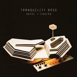 ARCTIC MONKEYS : LP Tranquility Base Hotel + Casino