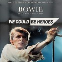 BOWIE David : LP We Could Be Heroes (The Legendary Broadcasts)