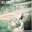 TWO SUNSETS : Katy Komatsu