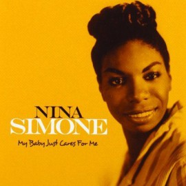 SIMONE Nina : CD My baby just cares for me