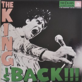 CRAMPS (the) : LP The King Is Back!!!