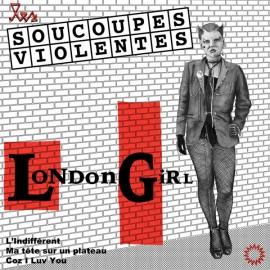 SOUCOUPES VIOLENTES (les) : London Girl