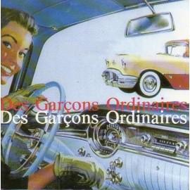 DES GARCONS ORDINAIRES : Des Garcons Ordinaires