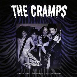 CRAMPS (the) : LPx2 Coast To Coast (Live Radio Broadcast Recordings)