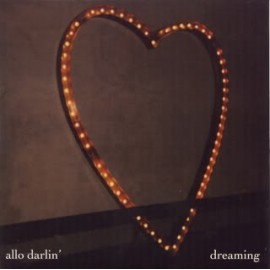 ALLO DARLIN' : Dreaming