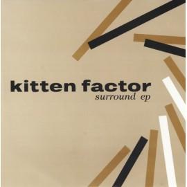 "KITTEN FACTOR : 7""EPx2 Surround EP"