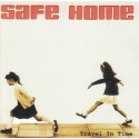 SAFE HOME : CDEP Travel In Time