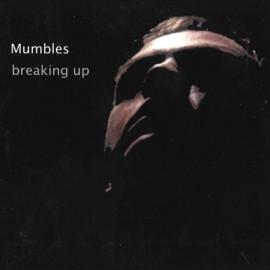 MUMBLES : CDEP Breaking Up