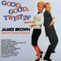 JAMES BROWN : LP Good, Good Twistin'