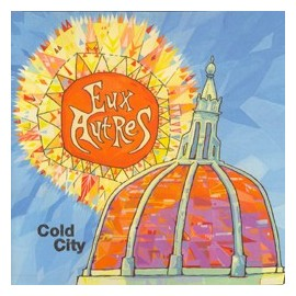 EUX AUTRES : Cold City