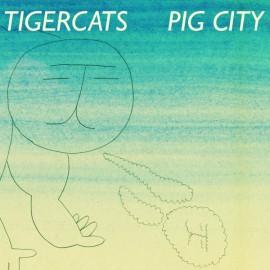TIGERCATS : LP Pig City