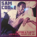 SAM COOKE : LP Having A Party : Live In Miami, January 12th, 1963