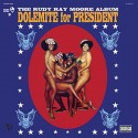 MOORE Rudy Ray : LP Dolemite For President