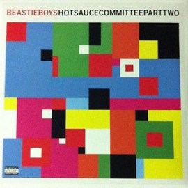 BEASTIE BOYS : LPx2 Hot Sauce Committee Part Two