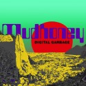 MUDHONEY : LP Digital Garbage