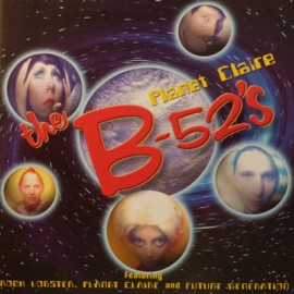 B-52S (the) : CD Planet Claire