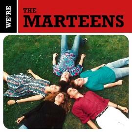 MARTEENS (the) : CD We're The Marteens