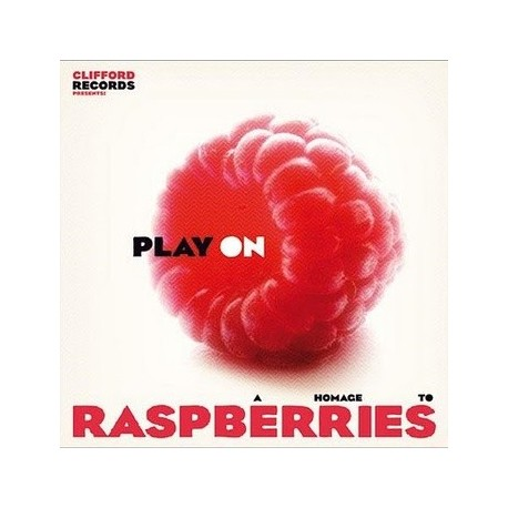 VARIOUS : PLAY ON - A Hommage To Raspberries