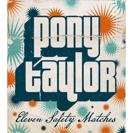 PONY TAYLOR : LP Eleven Safety Matches