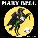 """MARY BELL : 12""""EP HIstrion"""